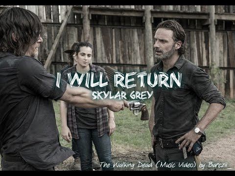I Will Return || The Walking Dead (Music Video)
