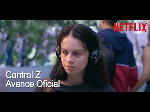 Control Z Netflix Avance Oficial