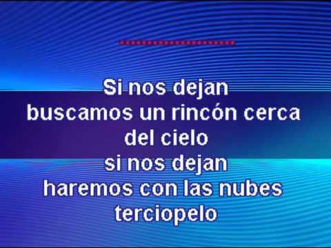 Karaoke Luis Miguel - Si nos dejan