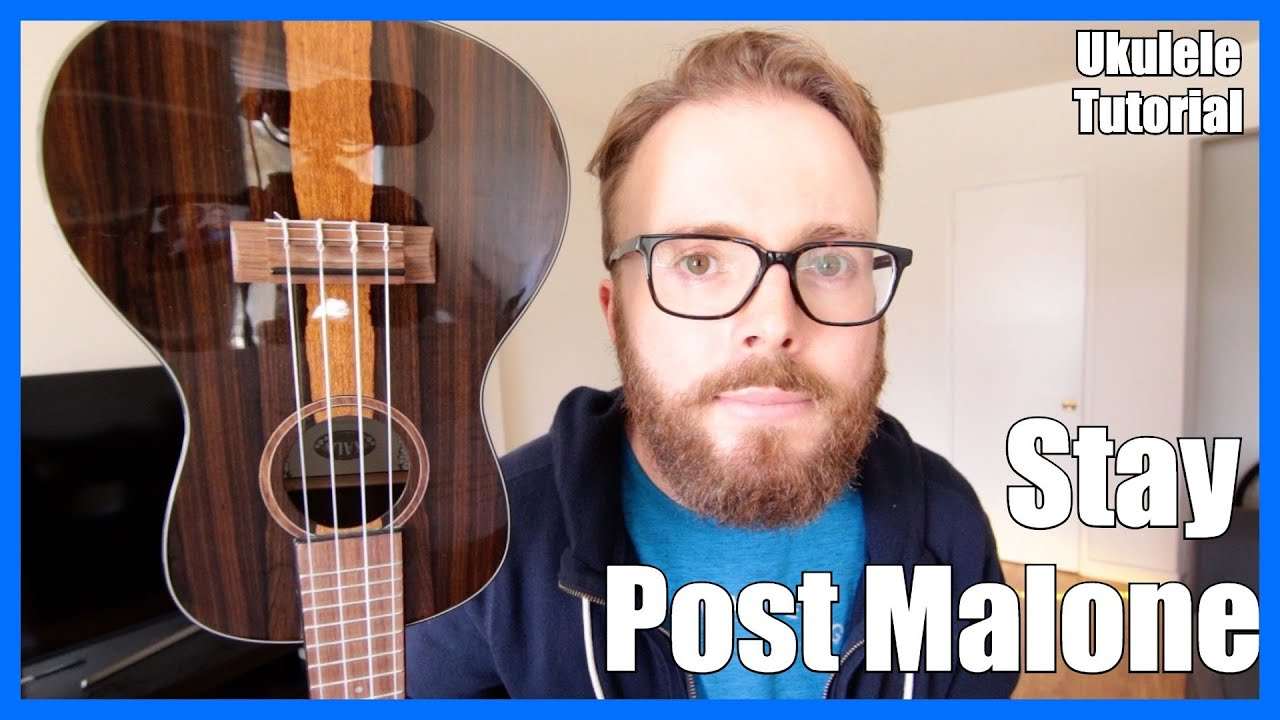 STAY - POST MALONE (Easy Ukulele Tutorial)