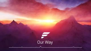 FadeX - Our Way (Original Mix) [Free Download]