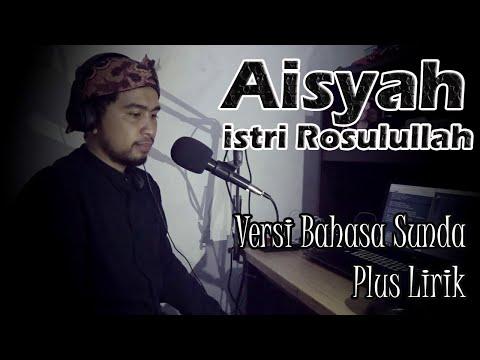AISYAH ISTRI RASULULLAH (COVER AKUSTIK) VERSI BAHASA SUNDA from YouTube · Duration:  3 minutes 43 seconds