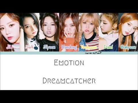 Dreamcatcher - Emotion Color Coded Lyrics [Han/Rom/Eng]