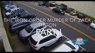 The Iron Order Murder of Black Piston Zachariah Tipton Part I