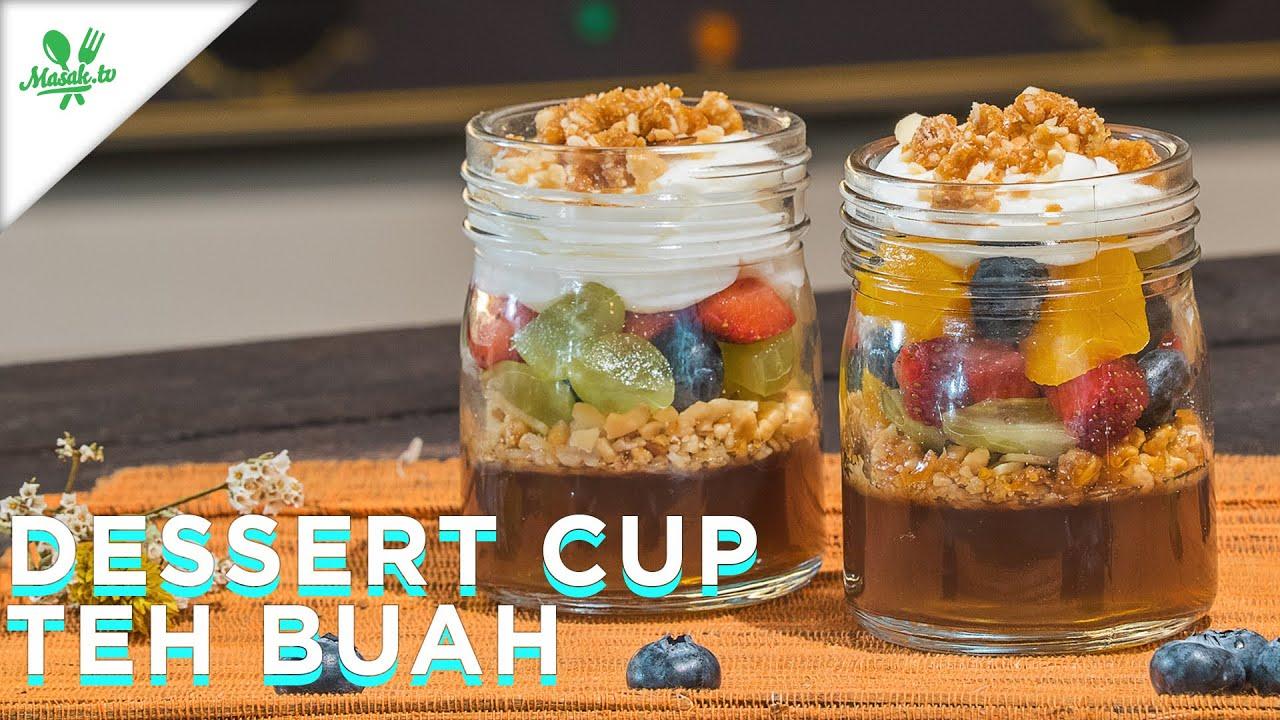 Resep Dessert Cup Teh Buah