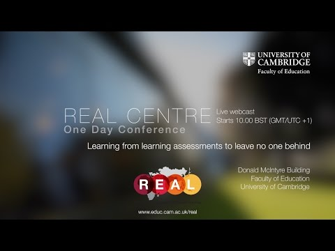REAL Centre | One Day Conference | Learning from learning assessments to leave no one behind