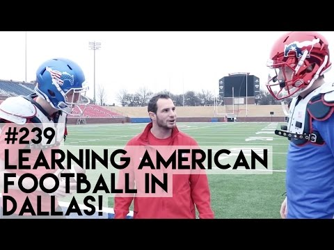 LEARNING AMERICAN FOOTBALL IN TEXAS!