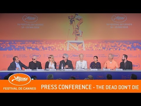 THE DEAD DON'T DIE - Press Conference - Cannes 2019 - EV