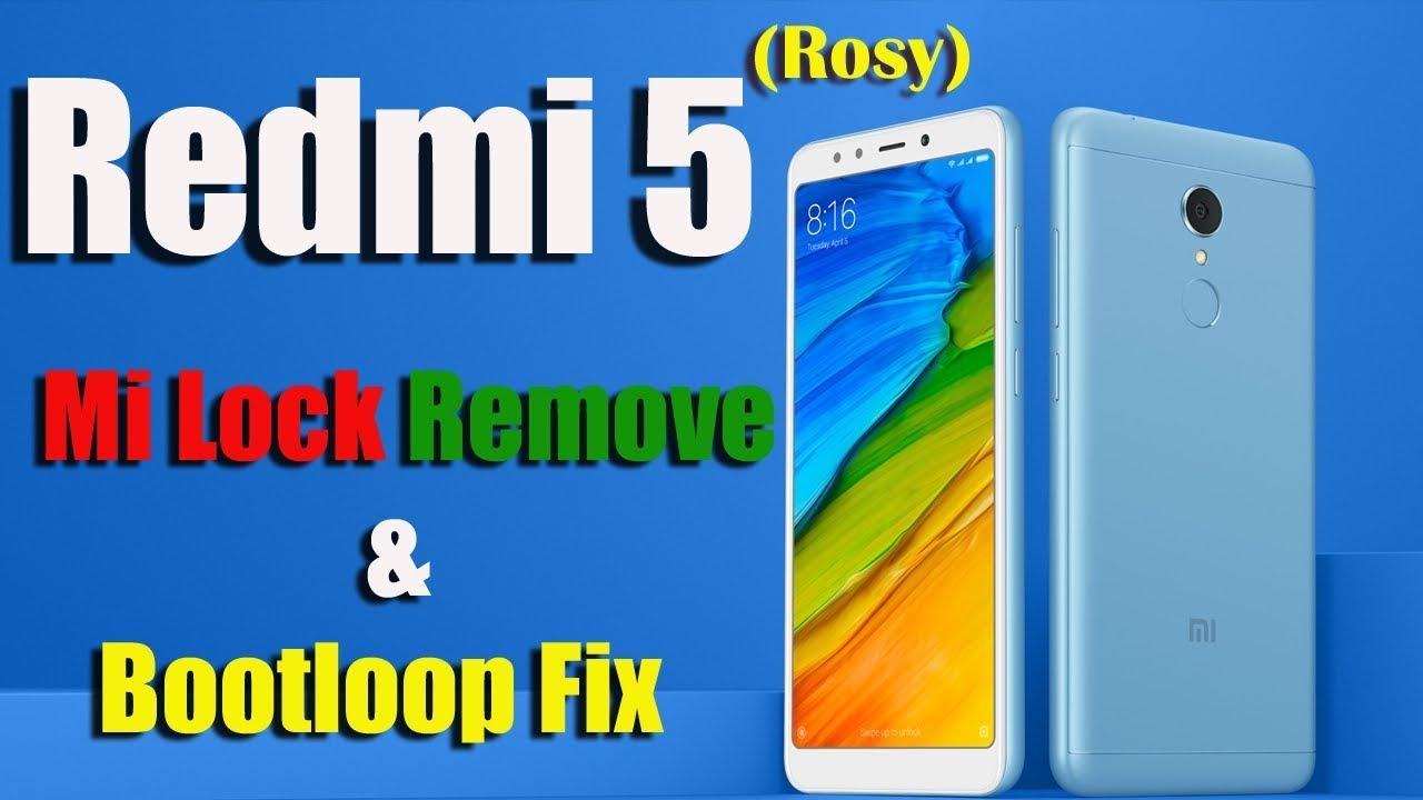 Redmi 5 Rosy Mi Account Remove & Bootloop FIX    Inferno uniTool