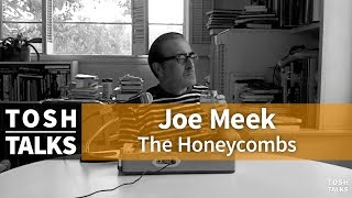 "Joe Meek producer of The Honeycombs ""Have I the Right"" on Tosh Talks"