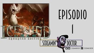 Icewind Dale Enhanced Edition - Episodio 1 ➫ Let