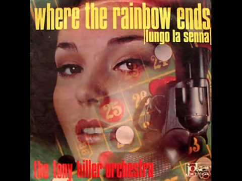 The Tony Hiller Orchestra   Where The Rainbow Ends 1968