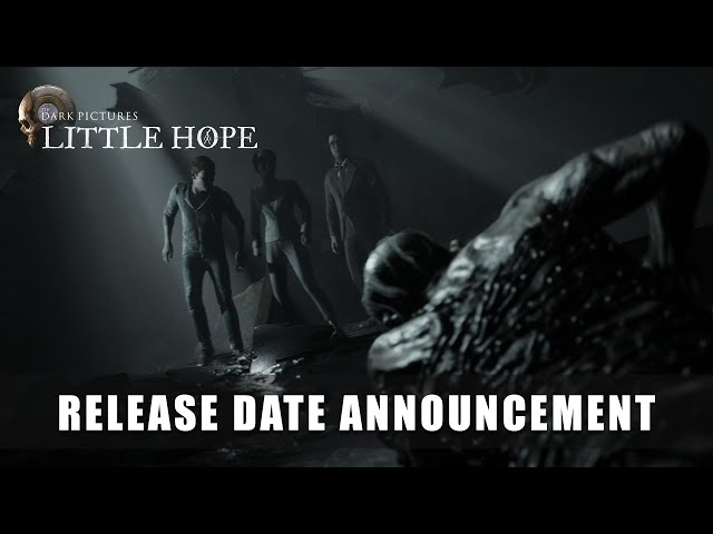 THE DARK PICTURES ANTHOLOGY: LITTLE HOPE - Release Date Trailer