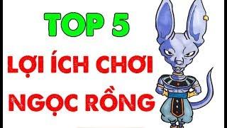 Top 5 🛑 LỢI ÍCH KHI CHƠI GAME | Ngọc Rồng Online ✔