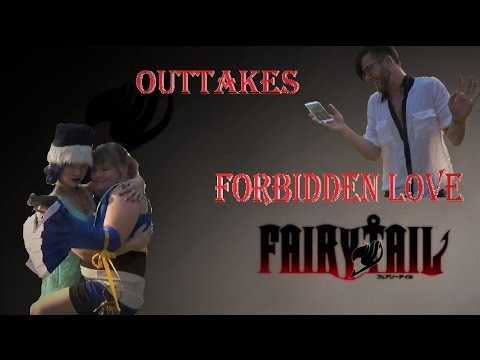Fairy Tail: Forbidden Love Outtakes