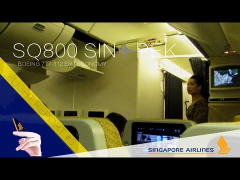Singapore Airlines Boeing 777-300ER Flight Report | SQ800 Singapore ✈ Beijing