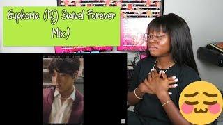Euphoria (DJ Swivel Forever Mix) - JK memories by BTS ♡♡ REACTION