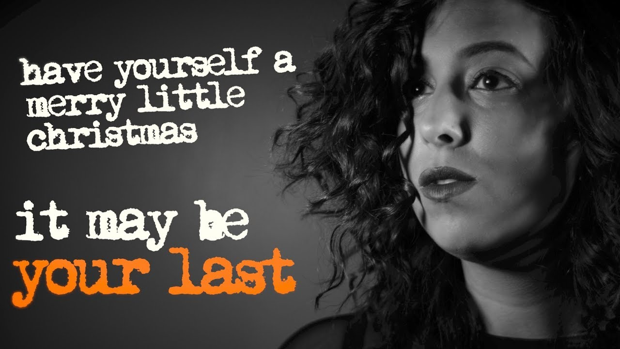 Have Yourself A Merry Little Christmas Lyrics.Have Yourself A Merry Little Christmas Original Lyrics Feat