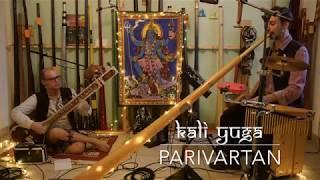 Kali Yuga - Parivartan