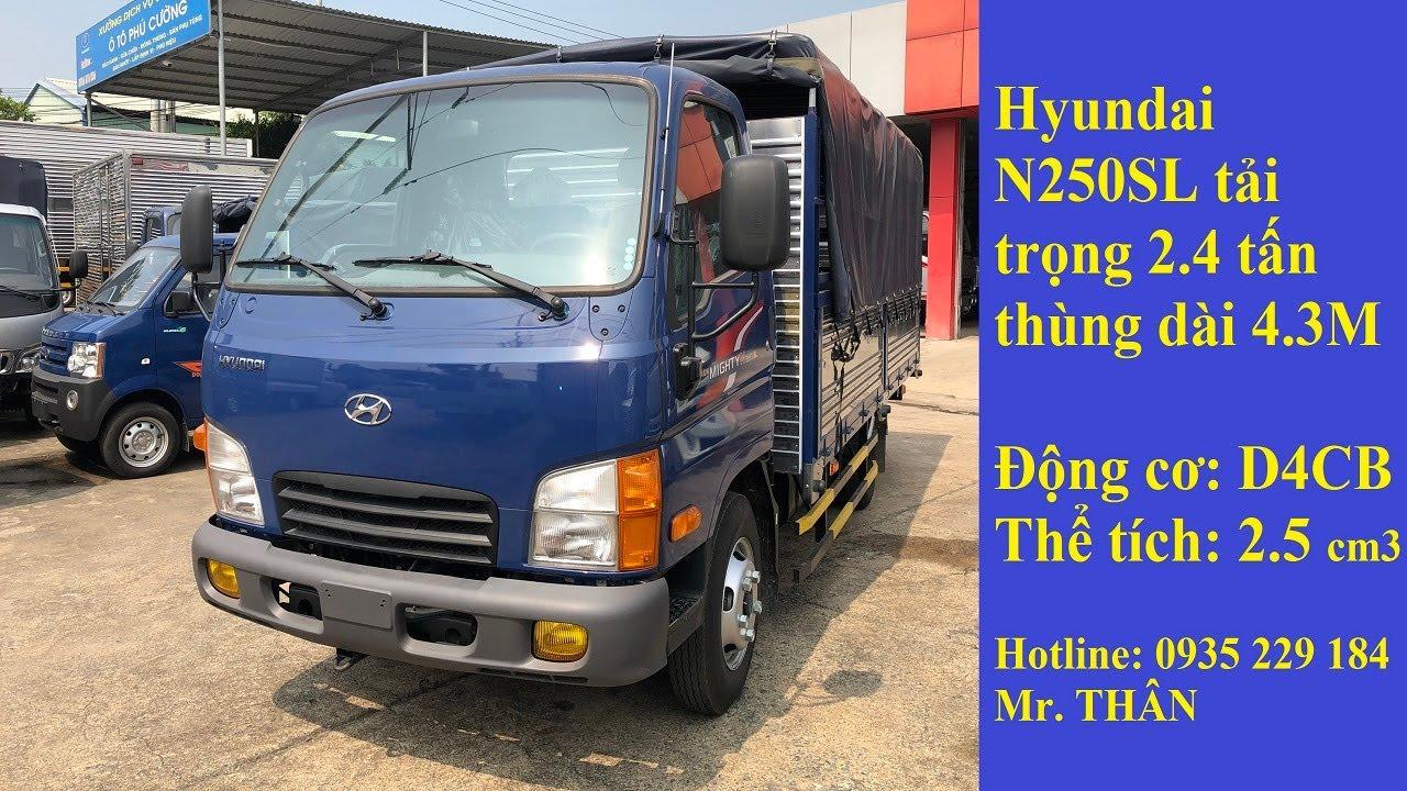 Hyundai N250SL tải trọng 2.4 tấn thùng dài 4.3 Mét | Giá Xe Tải Hyundai New Mighty N250SL 2T4  2019