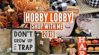 NEW!! FALL DECOR HOBBY LOBBY SHOP WITH ME + MINI HAUL 2018 \\ Style Mom xo