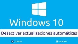 Desactivar actualizaciones automáticas en Windows 10 thumbnail