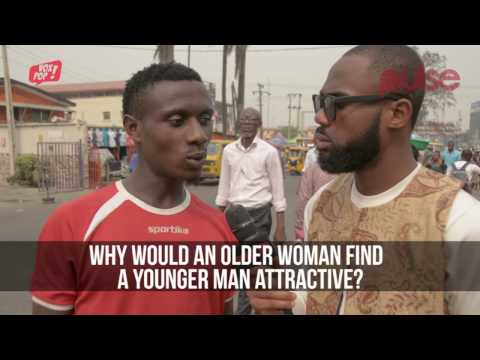 Is It Love Or Money That Makes Young Men Marry Much Older Women? - Pulse TV VoxPop