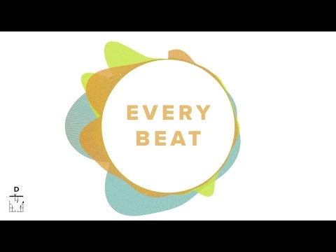North Point InsideOut - Every Beat (Lyrics And Chords) ft. Seth Condrey