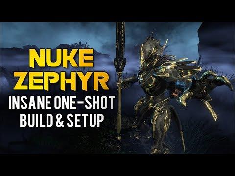 Warframe: ONE-SHOT NUKE ZEPHYR BUILD & SETUP