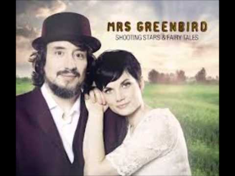 Mrs Greenbird - Come by