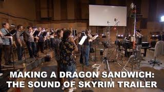 Elder Scrolls V: Skyrim - Making a Dragon Sandwich: The Sound of Skyrim Trailer (HD 1080p)