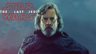 Star Wars The Last Jedi Character Review - Luke Skywalker (Spoilers)