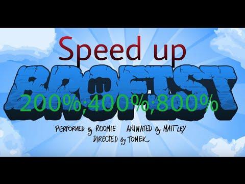 BROFIST - Speed up 200%;400%;800%