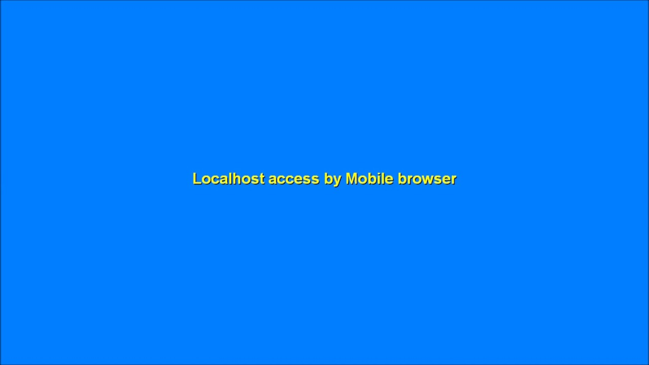 How to access localhost by mobile browser