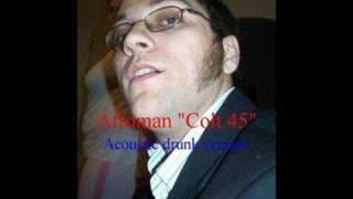 """Afroman """"Colt 45"""" acoustic cover."""