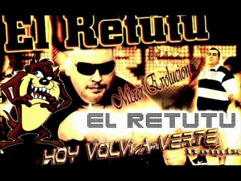 Hoy Volvi A Verte EL RETUTU Emma DJ- MIXER EVOLUCIÒN Rmx