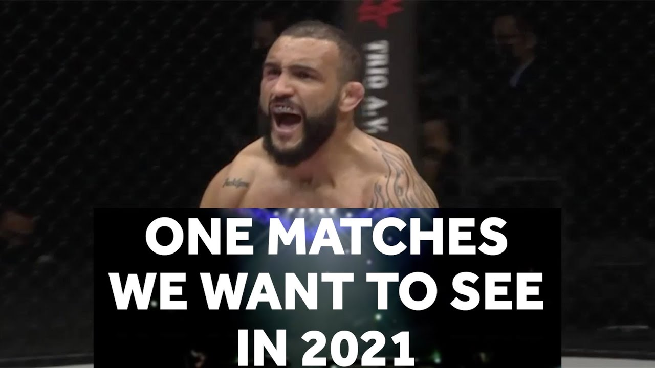 ONE Championship matches we want to see in 2021