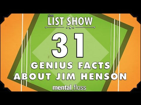 31 Genius Facts about Jim Henson - mental_floss List Show Ep. 337