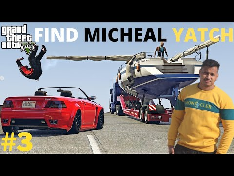 SAVE MICHEAL,S YATCH AT HIGHWAY | GTA V GAMEPLAY #3 | FATHER SON MISSION GTA 5 HINDI |