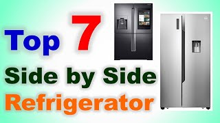 Top 7 Best Side By Side Refrigerator In India 2020 With Price Side By Side Fridge