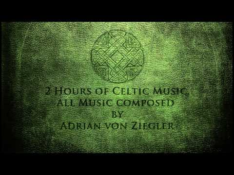 2 Hours of Celtic Music  Adrian von Ziegler  Part 1