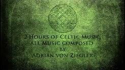 2 Hours of Celtic Music by Adrian von Ziegler - Part 1
