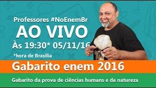 Gabarito ENEM 2016 - Prova comentada - primeiro dia