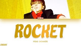 MINO (송민호) - 로켓 (ROCKET) (Color Coded Lyrics Han|Rom|Eng)