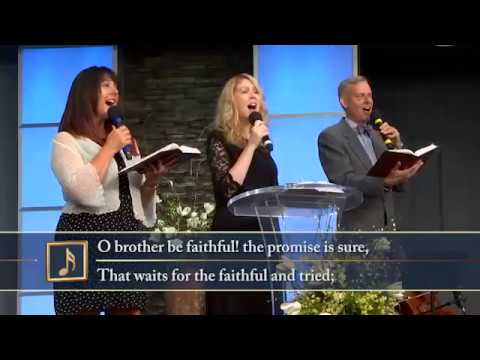 O Brother Be Faithful -  SDA Hymnal 602