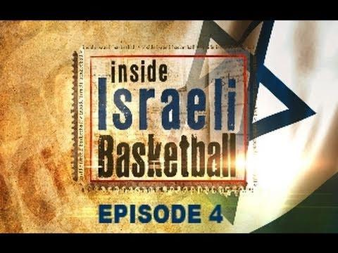 Inside Israeli Basketball - Season 2- Episode 4