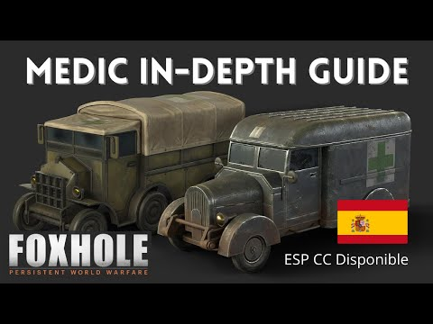 Medic In-depth Guide - Foxhole Arms Race Update |