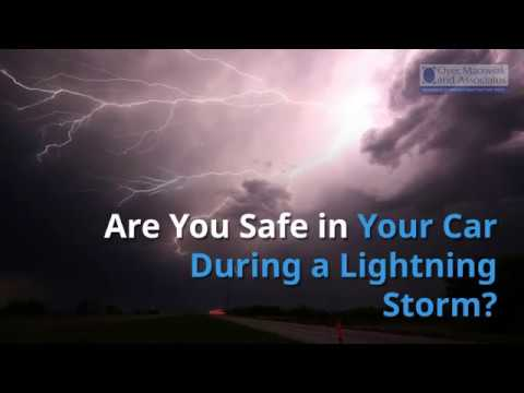 Are You Safe in Your Car During a Lightning Storm?