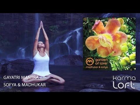 Gayatri Mantra | Sofya & Madhukar