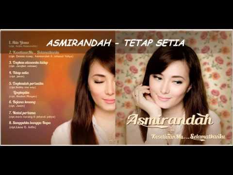 Asmirandah - Tetap Setia
